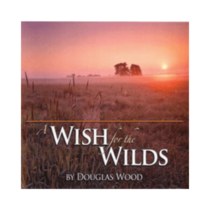 A Wish for the Wilds